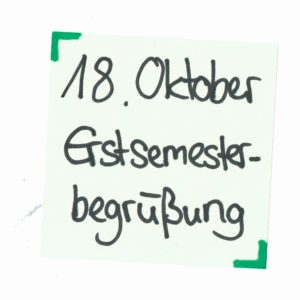 18. Oktober Erstsmesterbegrüßung