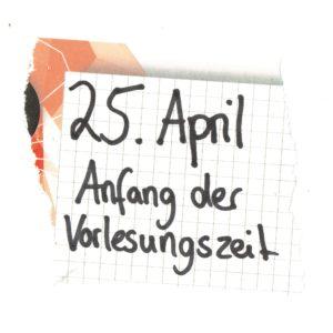 25. April Anfang der Vorlesungszeit